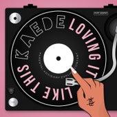 Loving It Like This de Kaede
