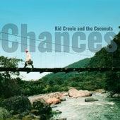 Chances de Kid Creole & the Coconuts