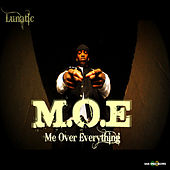 M.O.E (Me Over Everything) de Lunatic