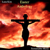 Easter Anthology von Lana Kim