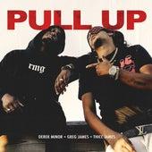 Pull Up by Derek Minor