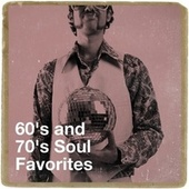 60's and 70's Soul Favorites von Various Artists