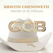 Prayer of St. Francis by Kristin Chenoweth