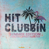 Hit Clubbin Compilation Summer Edition (Compilated by Dj Frisco & Marcos Peon) de Various Artists