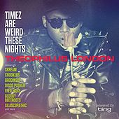 Timez Are Weird These Nights Powered by Bing de Theophilus London