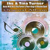 Dance With Ike & Tina Turner & Their Kings of Rhythm Band von Ike and Tina Turner