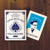 Spellbound by Elmar Brass Trio