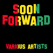 Soon Forward by Various Artists