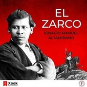 El Zarco de Ignacio Manuel Altamirano