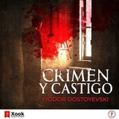 Crimen y Castigo de Fiódor Dostoyevski