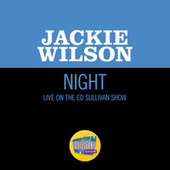 Night (Live On The Ed Sullivan Show, March 31, 1963) by Jackie Wilson