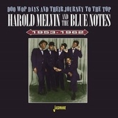 Doo Wop Days & Their Journey to the Top 1953-1962 fra Harold Melvin & The Blue Notes
