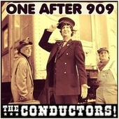 One After 909 de The Conductors