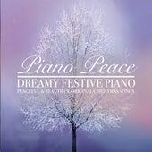 Dreamy Festive Piano by Piano Peace