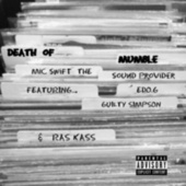 Death of Mumble by Mic Swift The Sound Provider