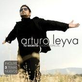 Tu Secreto ( Edicion Especial) by Arturo Leyva
