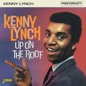 Up on the Roof by Kenny Lynch