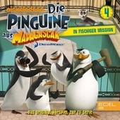 Folge 4: In fischiger Mission (Das original-Hörspiel zur TV-Serie) von Die Pinguine aus Madagascar