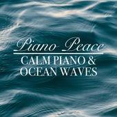 Calm Piano & Ocean Waves by Piano Peace
