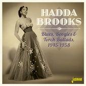 Blues, Boogies & Torch Ballads (1945-1958) by Hadda Brooks