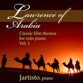 Lawrence of Arabia (Classic Film Themes for Solo Piano, Vol. 1) by Jartisto