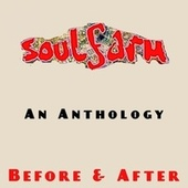 An Anthology: Before & After by Soulfarm
