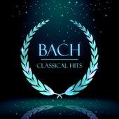 Bach: Classical Hits by Johann Sebastian Bach