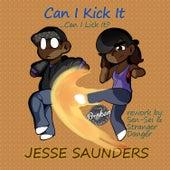 Can I Kick It (Stranger Danger & Sen-Sei ReWork) von Jesse Saunders