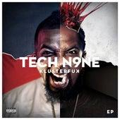Klusterf**k (EP) von Tech N9ne