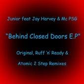 Behind Closed Doors (feat. Jay Harvey & Mc Psg) by Junior