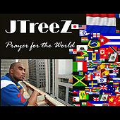 Prayer for the World by Jtreez