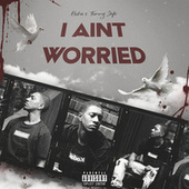 I Aint Worried by Richie