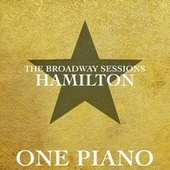 The Broadway Sessions Hamilton fra One Piano