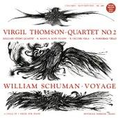 Virgil Thomson: Quartet No. 2 - William Schuman: Voyage (Remastered) by Juilliard String Quartet