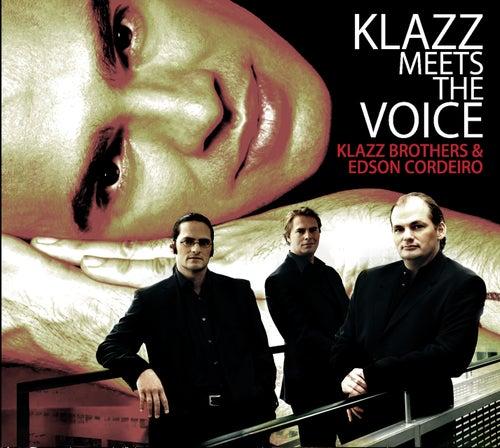 Klazz Meets The Voice de Klazzbrothers