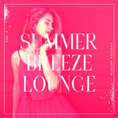 Summer Breeze Lounge, Vol. 4 by Various Artists