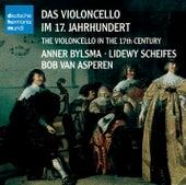 Das Violoncello im 17. Jahrhundert by Anner Bylsma