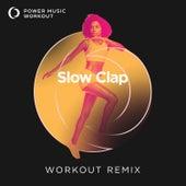 Slow Clap - Single de Power Music Workout