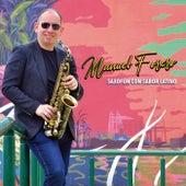 Saxofón Con Sabor Latino by Manuel Forero