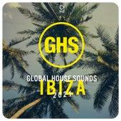 Global House Sounds - Ibiza 2021 von Various Artists