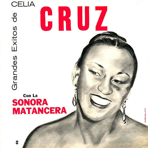 Grandes Exitos de Celia Cruz by Celia Cruz