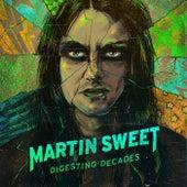 Digesting Decades de Martin Sweet