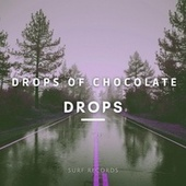 Drops by Drops Of Chocolate