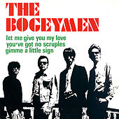Let Me Give You My Love by The Bogeymen