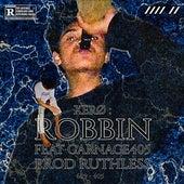 ROBBIN by XerØ