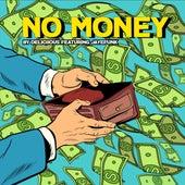 No Money by Deliciious