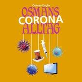 Osmans Corona Alltag - Folge 2 von Osman Engin