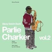 Parlie Charker, Vol. 2 by Dizzy Dutch Duck