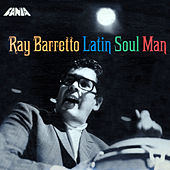 The Latin Soul Man by Ray Barretto