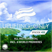Uplifting Only 433: No-Talking Version [All Instrumental] (May 2021) [FULL] van Ori Uplift